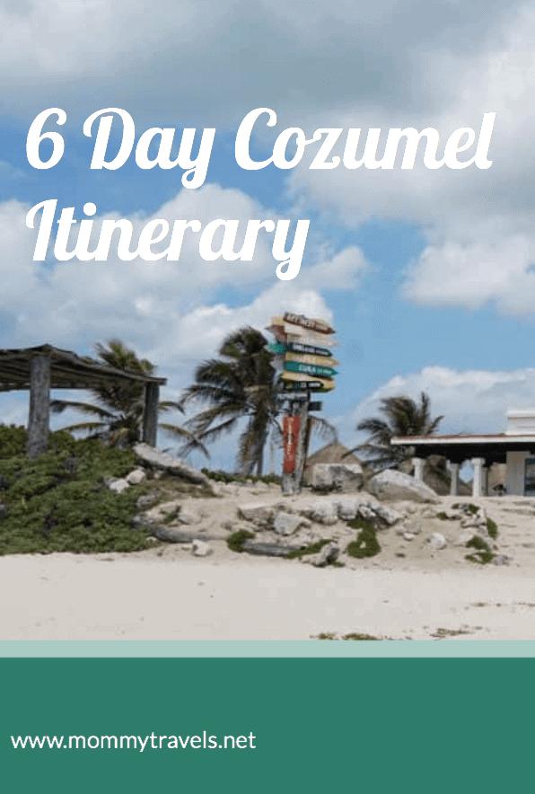 6-Day Cozumel Mexico Itinerary