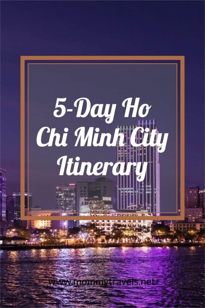 5 Day Ho Chi Minh City Itinerary