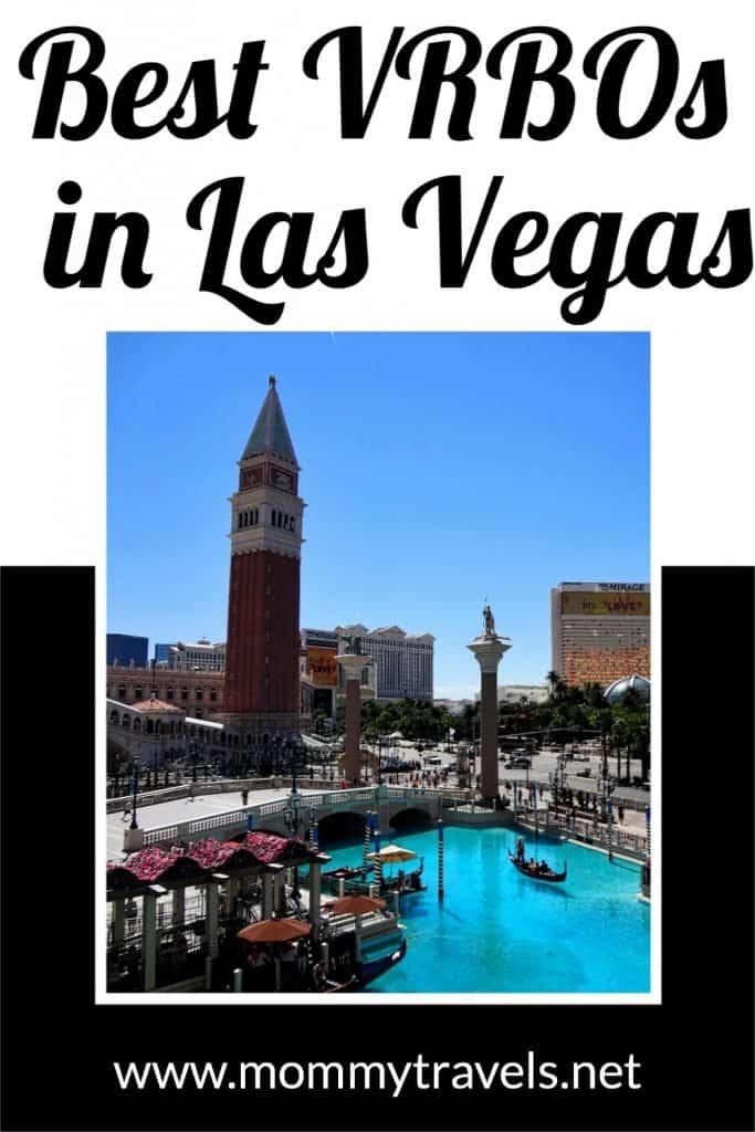 The best VRBOs in Las Vegas