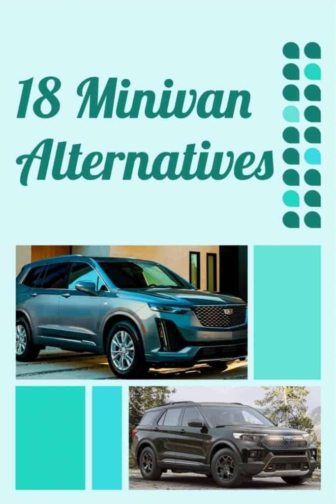 18 Minivan Alternatives