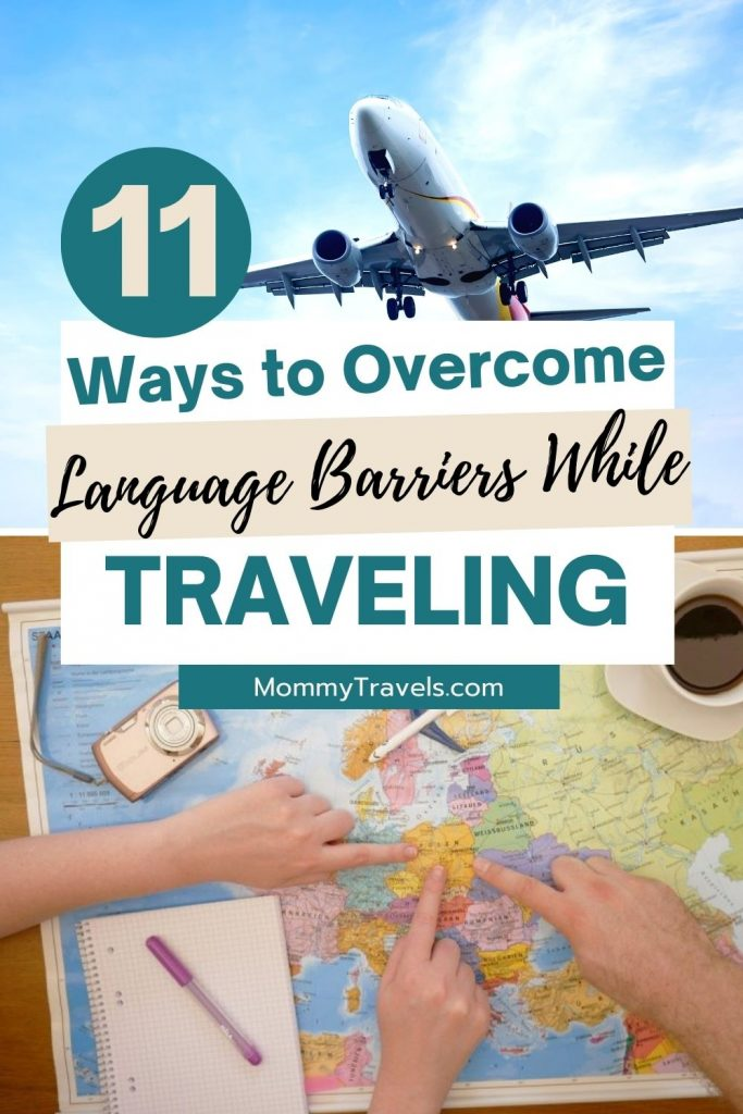 11 Ways to Overcome Language Barriers While Traveling